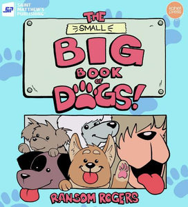 The Small Big Book of Dogs by Ransom Rogers - Roots Collective PH
