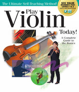 Play Violin Today! - A Complete Guide to the Basics.