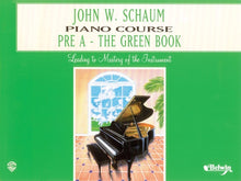 Load image into Gallery viewer, Schaum Piano Course - Pre A - The Green Book - Fornaszewski Music Store, Granite City IL 62040 - www.stanf.com