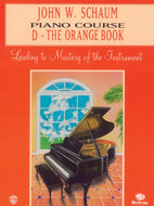 John W Schaum Piano Course - D - The Orange Book - Fornaszewski Music Store, Granite City IL 62040 - www.stanf.com