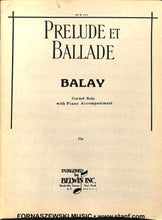 Load image into Gallery viewer, Prelude Et Ballade (Balay) - Solo Cornet/Trumpet w/Piano