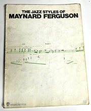 Load image into Gallery viewer, The Jazz Styles Of Maynard Ferguson - Piano Vocal Chords
