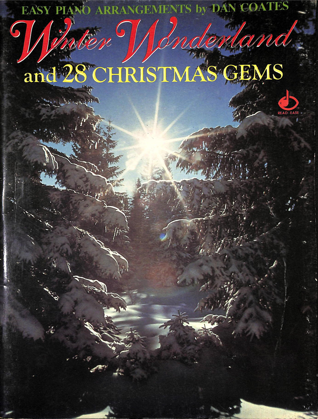 Easy Piano Arrangements Coates - Winter Wonderland and 28 Christmas Gems