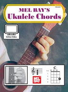 Ukulele Chords by Mel Bay - with Online Video - Fornaszewski Music Store, Granite City IL 62040 - www.stanf.com