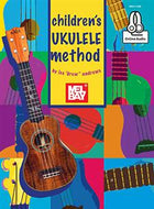 Mel Bay - Children's Ukulele Method - with Online Audio - Fornaszewski Music Store, Granite City IL 62040 - www.stanf.com