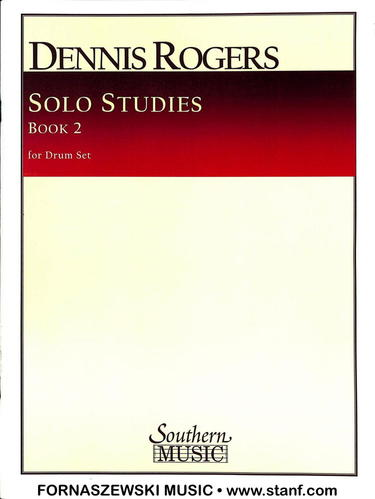 Rogers - Solo Studies For Drumset - Book 2 - Fornaszewski Music Store, Granite City IL 62040 - www.stanf.com