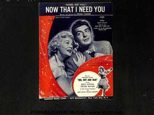 Loesser - Now That I Need You - Fornaszewski Music Store, Granite City IL 62040 - www.stanf.com