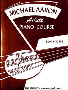 Michael Aaron - Adult Piano Course - Book 1 - Fornaszewski Music Store, Granite City IL 62040 - www.stanf.com
