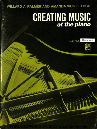 Palmer/Lethco - Creating Music At The Piano - Book 4 - Fornaszewski Music Store, Granite City IL 62040 - www.stanf.com