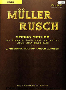 Muller Rusch - String Class Method - Cello Book 2 - Fornaszewski Music Store, Granite City IL 62040 - www.stanf.com
