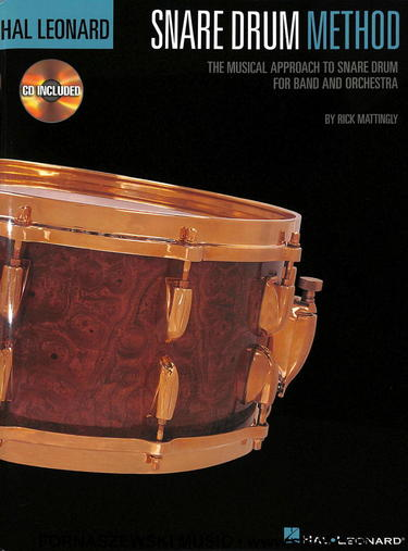 Hal Leonard Snare Drum Method - Rick Mattingly - Fornaszewski Music Store, Granite City IL 62040 - www.stanf.com