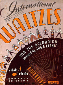 Elsnic - International Waltzes For The Accordion - Fornaszewski Music Store, Granite City IL 62040 - www.stanf.com