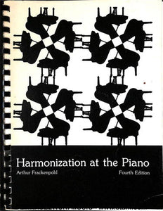Frackenpohl - Harmonization At The Piano - Fourth Edition - Fornaszewski Music Store, Granite City IL 62040 - www.stanf.com