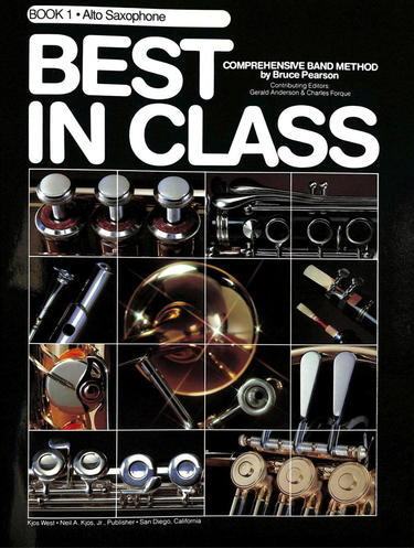 Best In Class Book 1 - Eb Alto Saxophone - Fornaszewski Music Store, Granite City IL 62040 - www.stanf.com