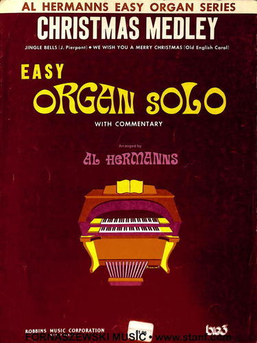 Hermanns - Easy Organ Series - Christmas Medley - Fornaszewski Music Store, Granite City IL 62040 - www.stanf.com