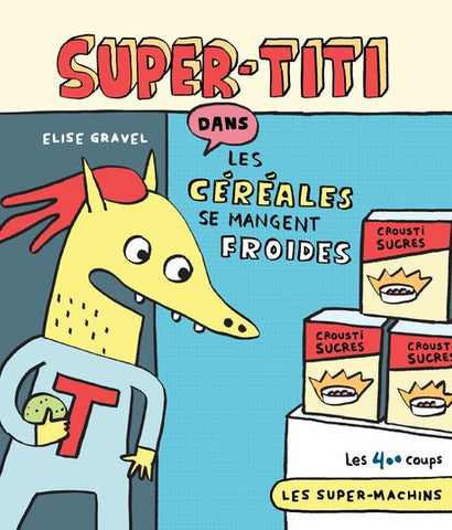 Super-Titi (Élise Gravel)