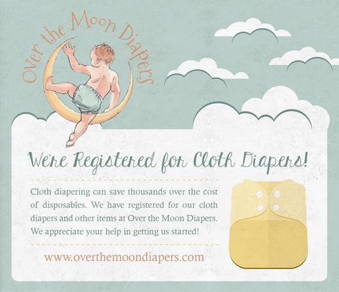 Register For Cloth Diapers With Over The Moon Diapers