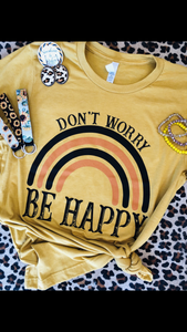 Don't Worry Be Happy Tee