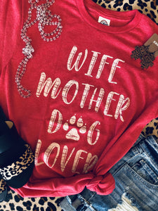 Wife Mother Dog Lover
