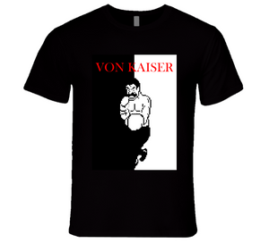 Von Kaiser Punch Out Scarface Style Boxing T Shirt