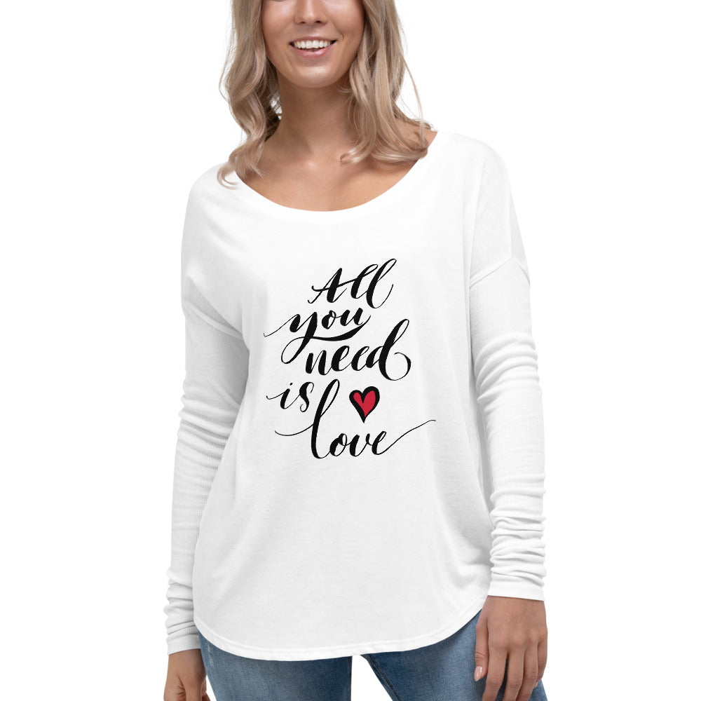 All You Need is Love - Valentine's Day - Ladies' Long Sleeve Tee