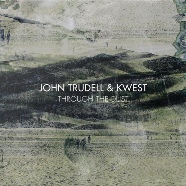 JOHN TRUDELL & KWEST Through The Dust CD