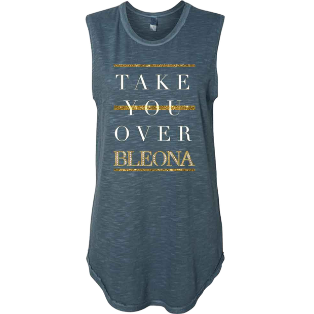 BLEONA Take You Over Ladies Tank