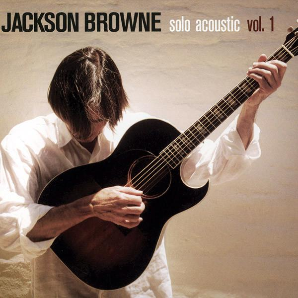 JACKSON BROWNE Solo Acoustic Vol 1 (2005) CD