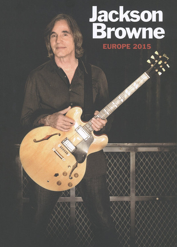 JACKSON BROWNE Europe 2015 Program