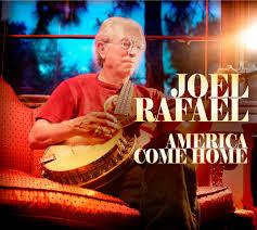 JOEL RAFAEL America Come Home CD