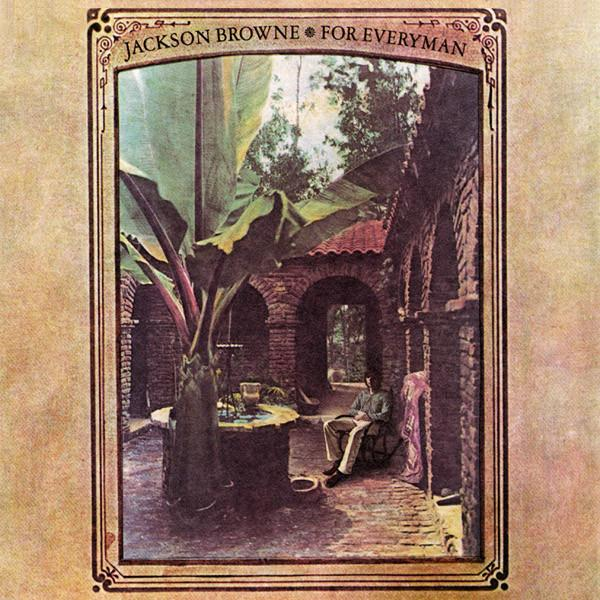 JACKSON BROWNE For Everyman CD (1973)