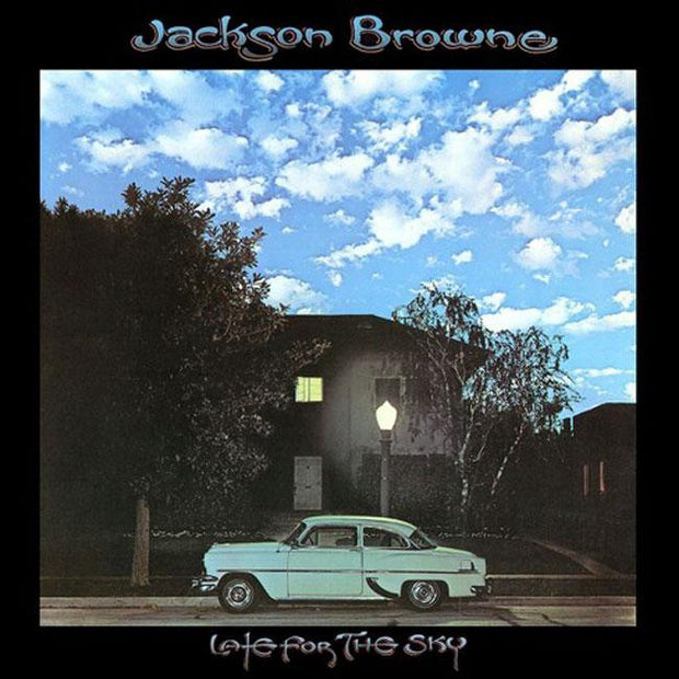 "JACKSON BROWNE Late For the Sky 12"" Vinyl"