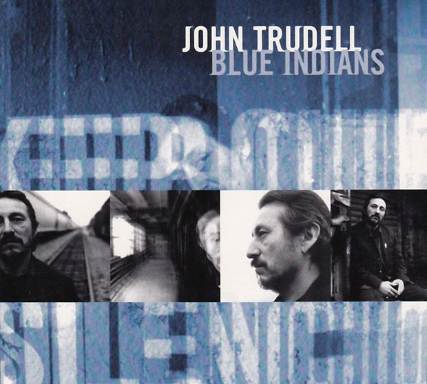 JOHN TRUDELL Blue Indians CD