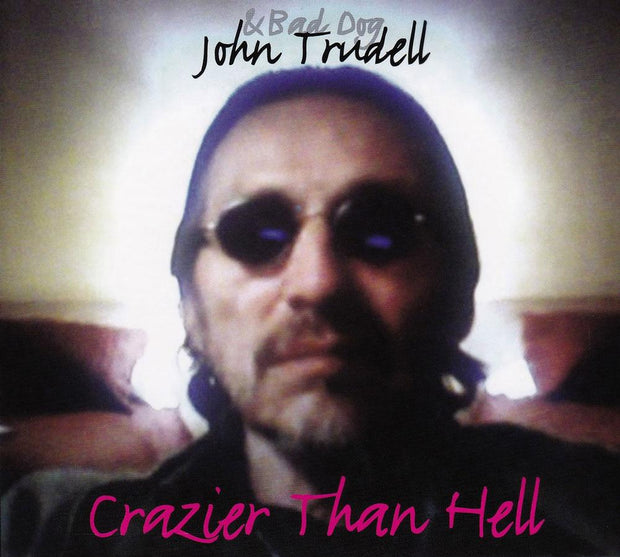 JOHN TRUDELL Crazier Than Hell CD