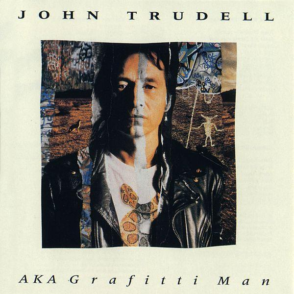 JOHN TRUDELL AKA Grafitti Man CD