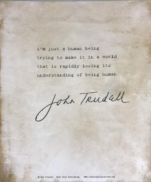 JOHN TRUDELL Human Being/Being Human Poster