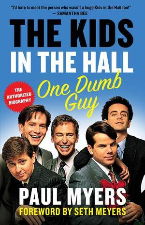 KIDS IN THE HALL One Dumb Guy Book