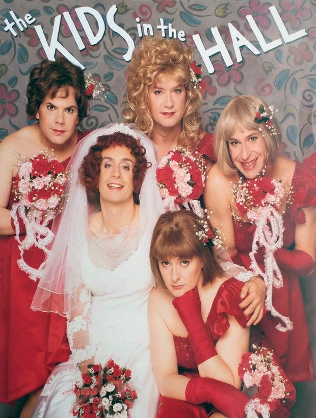 KIDS IN THE HALL Bridesmaid Poster