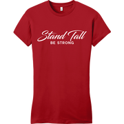 MEMF Stand Tall Be Strong Ladies T-Shirt