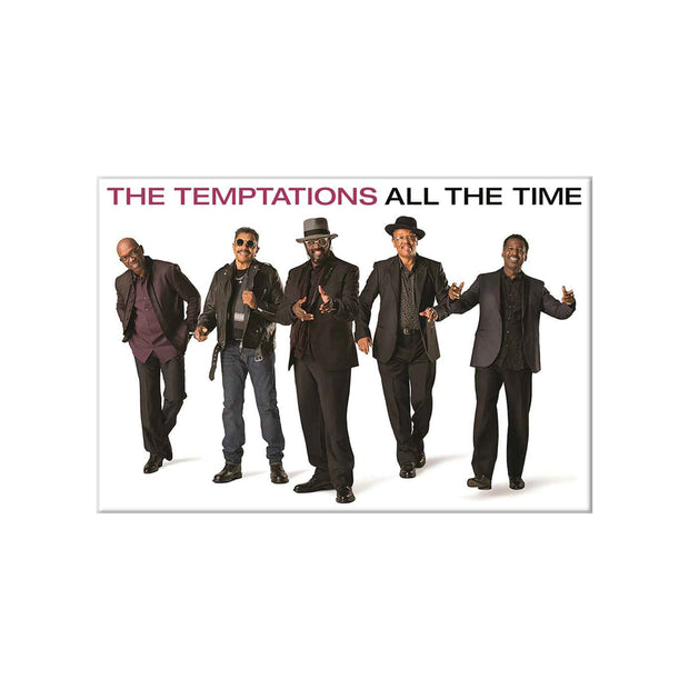 THE TEMPTATIONS All The Time Magnet