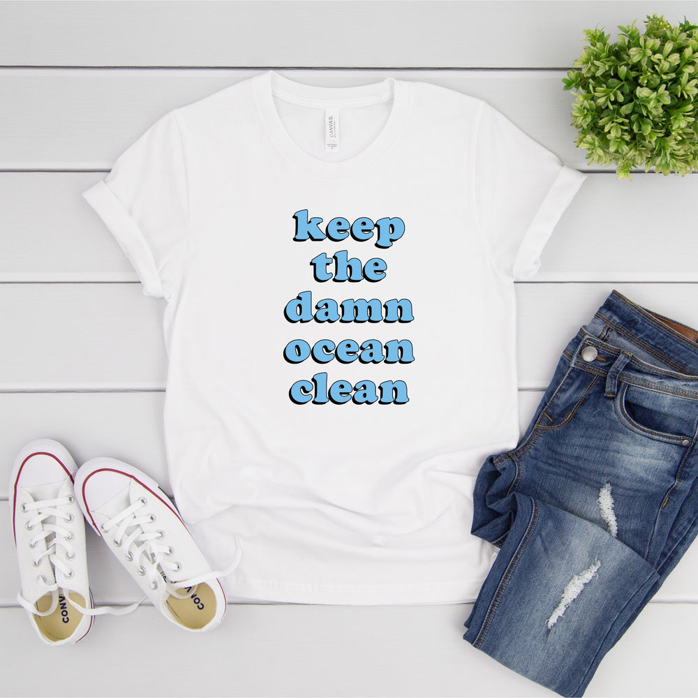 """Keep The Damn Ocean Clean"" Soft Tee"