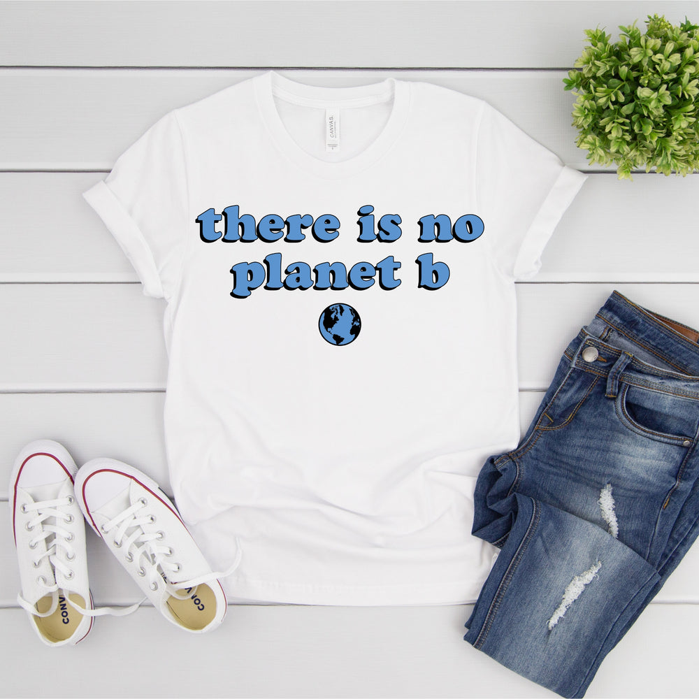 There Is No Planet B World T-Shirt
