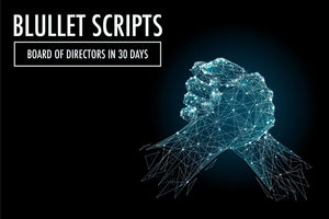 Scripts 1: Board Of Directors In 30 Days Bundle Script
