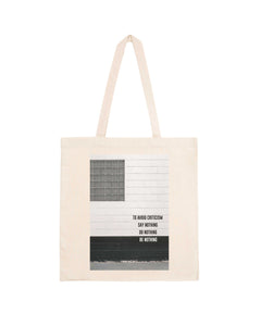 "Totebag ""To Avoid Criticism"""