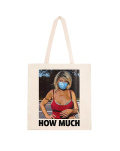 "Totebag ""How Much"""