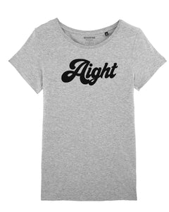 "T-shirt ""Aight"""
