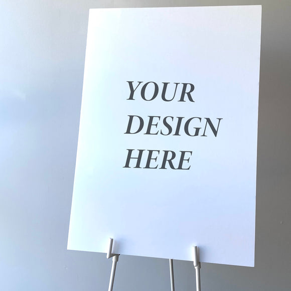 Your Own Design Wedding Sign
