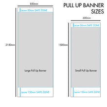 Load image into Gallery viewer, Pull-Up Banner
