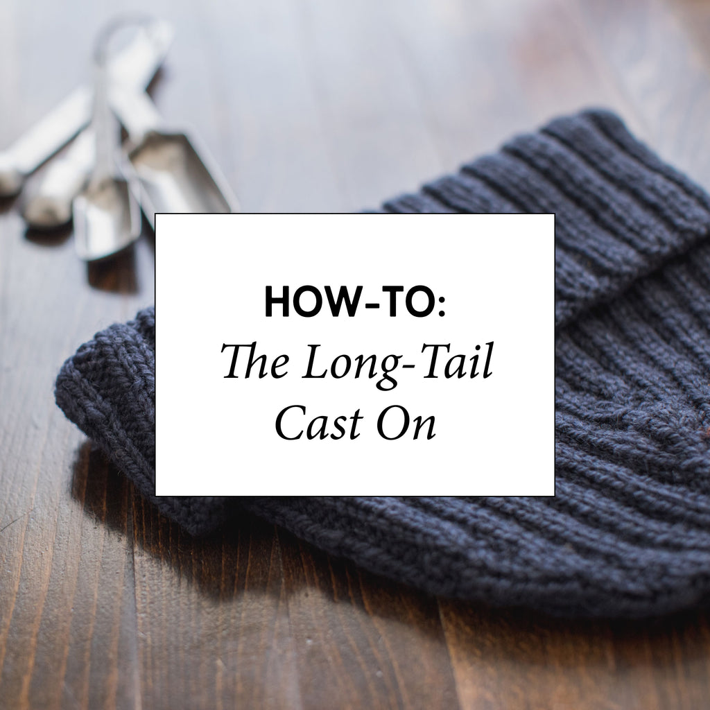 How-To: The Long-Tail Cast On