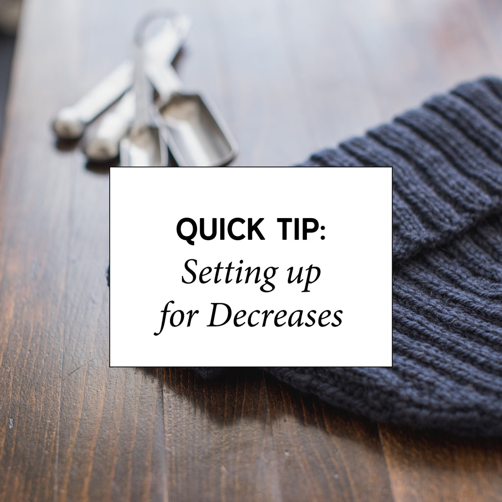 Quick Tip: Setting Up for Decreases